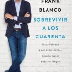 Sobrevivir a los cuarenta – Frank Blanco | Descargar PDF