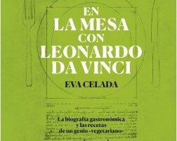 En la mesa con Leonardo da Vinci – Eva Celada | Descargar PDF