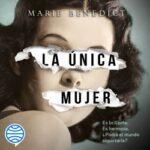 La única mujer – Marie Benedict | Descargar PDF
