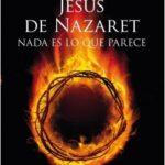 Jesús de Nazaret: Ausencia es lo que parece – J. J. Benítez | Descargar PDF