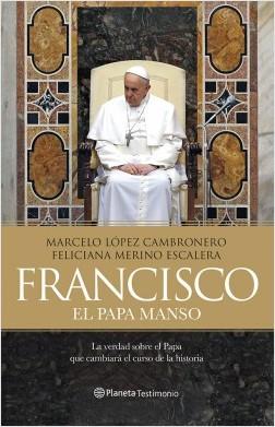 Francisco - Marcelo López,Feliciana Merino | Planeta de Libros