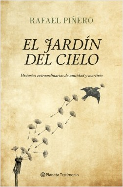 El jardín del cielo - Rafael Piñero   Planeta de Libros