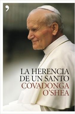 La herencia de un santo - Covadonga O'Shea | Planeta de Libros