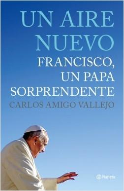 Un aire nuevo - Carlos Amigo Vallejo | Planeta de Libros