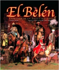El belén - Santiago Alcolea i Gil | Planeta de Libros