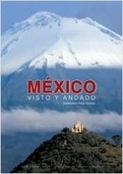 México, visto y andando - AA. VV. | Planeta de Libros