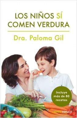 Los niños sí comen verdura - Paloma Gil | Planeta de Libros