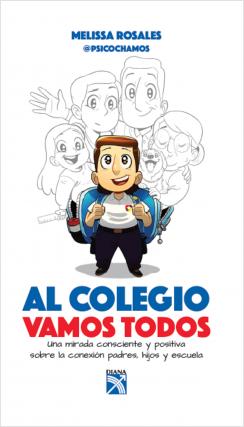Al colegio vamos todos - Melissa Rosales | Planeta de Libros