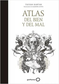 Atlas del bien y del mal - Tsevan Rabtan,Alejandra Acosta | Planeta de Libros