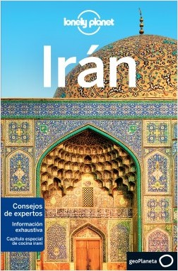 Irán - Simon Richmond,Jean-Bernard Carillet,Anthony Ham,Mark Elliott,Jenny Walker,Steve Waters | Planeta de Libros