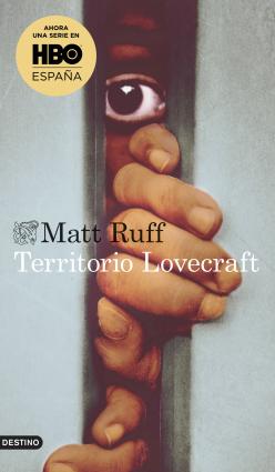 Territorio Lovecraft - Matt Ruff | Planeta de Libros