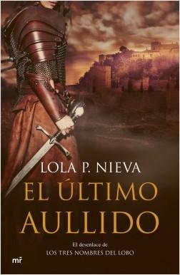 El último aullido - Lola P. Nieva | Planeta de Libros
