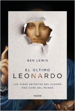 El último Leonardo - Ben Lewis | Planeta de Libros
