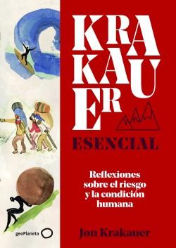 Krakauer esencial - Jon Krakauer | Planeta de Libros