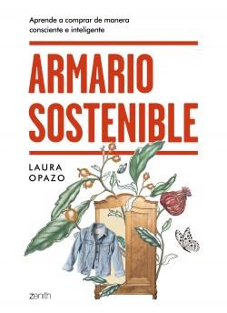 Armario sostenible - Laura Opazo | Planeta de Libros