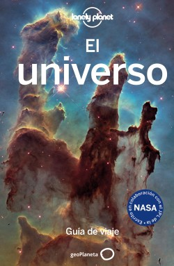 El universo - Oliver Berry,Mark A. Garlick,Mark Mackenzie,Valerie Stimac | Planeta de Libros