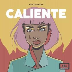 Caliente - Matu Santamaria | Planeta de Libros