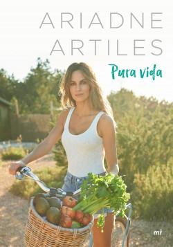 Pura vida - Ariadne Artiles | Planeta de Libros