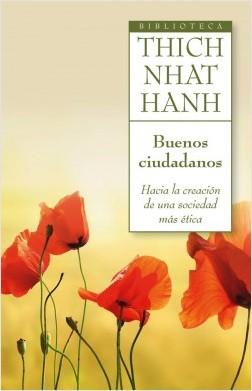 Buenos ciudadanos - Thich Nhat Hanh | Planeta de Libros