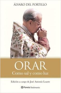 Orar - Álvaro del Portillo | Planeta de Libros