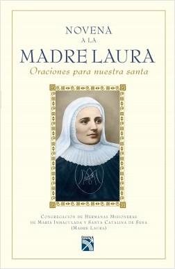 Novena a la Madre Laura - Hna. Marina Josefa Aragón | Planeta de Libros