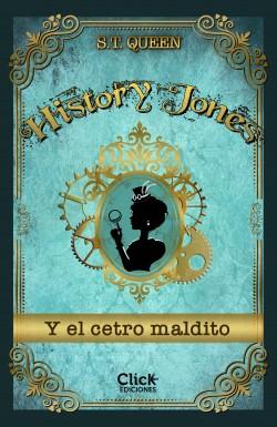 History Jones y el cetro maldito - S.T. Queen | Planeta de Libros