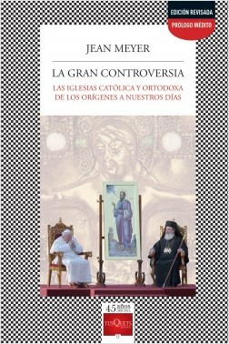 La gran controversia - Jean Meyer | Planeta de Libros