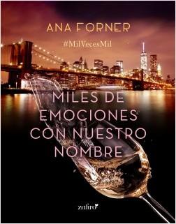 Miles de emociones con nuestro nombre - Ana Forner | Planeta de Libros