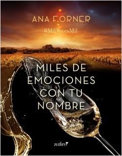Miles de emociones con tu nombre - Ana Forner | Planeta de Libros