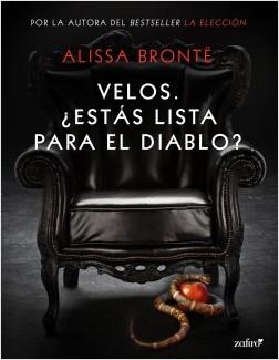 Velos. ¿Estás lista para el Diablo? - Alissa Brontë | Planeta de Libros