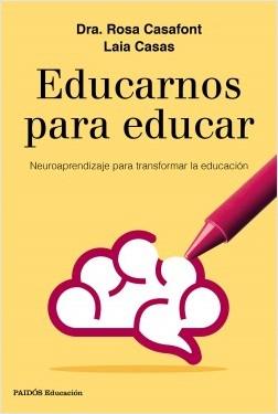 Educarnos para educar – Rosa Casafont,Laia Casas | Descargar PDF