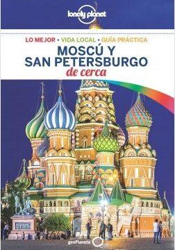 Moscú y San Petersburgo De cerca 1 – Mara Vorhees,Leonid Ragozin,Simon Richmond,Regis St.Louis | Descargar PDF