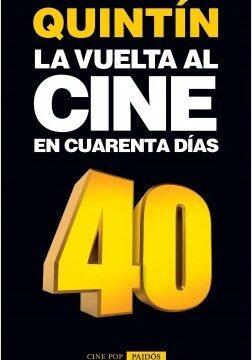 La envés al cine en cuarenta días – Quintin | Descargar PDF