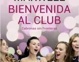 Bienvenida al club Cabronas sin Fronteras – Megan Maxwell   Descargar PDF