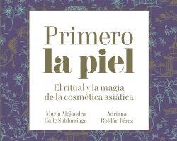 Primero la piel – María Alejandra Calle,Adriana Roldán Pérez   Descargar PDF
