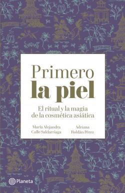 Primero la piel – María Alejandra Calle,Adriana Roldán Pérez | Descargar PDF