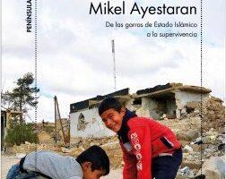 Las cenizas del califato – Mikel Ayestaran   Descargar PDF