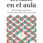 Desafío en el clase – Christian Negre,Salvador Carrión del Val | Descargar PDF