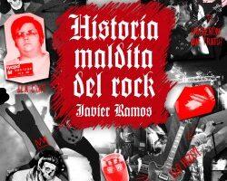 Historia maldita del rock – Javier Ramos de los Santos   Descargar PDF