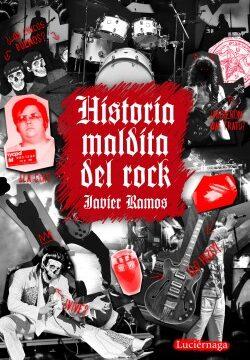 Historia maldita del rock – Javier Ramos de los Santos | Descargar PDF