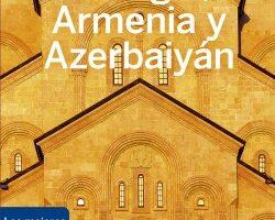 Georgia, Armenia y Azerbaiyán 1 – Tom Masters,Joel Balsam,Jenny Smith | Descargar PDF