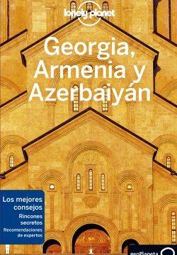 Georgia, Armenia y Azerbaiyán 1 – Tom Masters,Joel Balsam,Jenny Smith   Descargar PDF