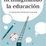 Reimaginando la educación – Xavier Aragay | Descargar PDF