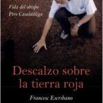Descalzo sobre la tierra roja – Francesc Escribano | Descargar PDF