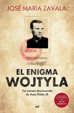 El enigma Wojtyla – José María Zavala | Descargar PDF