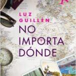 No importa dónde – Luz Guillén | Descargar PDF