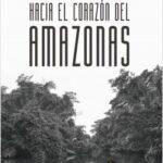 Hacía el corazón del Amazonas – Valerie Meikle | Descargar PDF