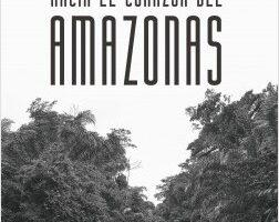 Hacía el corazón del Amazonas – Valerie Meikle   Descargar PDF