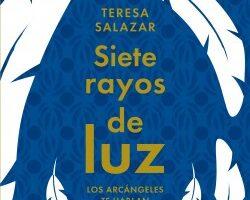 Siete rayos de luz – Teresa Salazar Posada   Descargar PDF