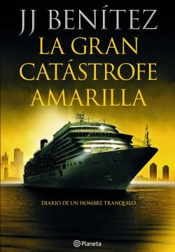 La gran catástrofe amarilla – J. J. Benítez   Descargar PDF